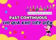 Cách dùng thì quá khứ tiếp diễn, công thức và bài tập áp dụng - Past Continuous